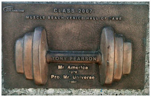 Tony Pearson - 2007 Muscle Beach Hall Of Fame Inductee
